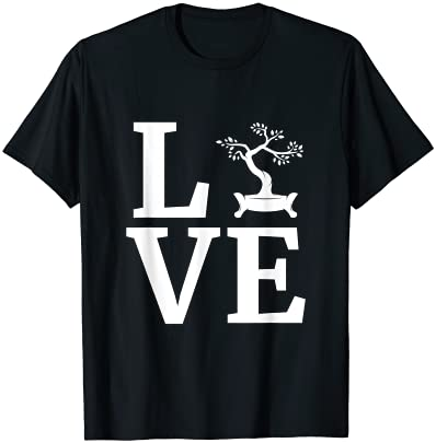 Bonsai Lover Gift Love Bonsai Tree Japanese Culture Japan T-Shirt
