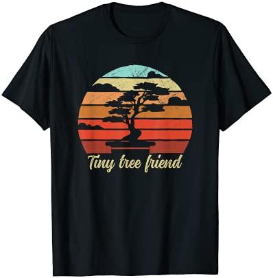 Bonsai Tiny Tree Friend Funny Humoristique Bonsai Zen Garden T-Shirt